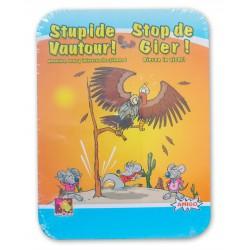 Stupide Vautour !